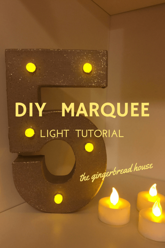 DIY Marquee Light Tutorial The Gingerbread
