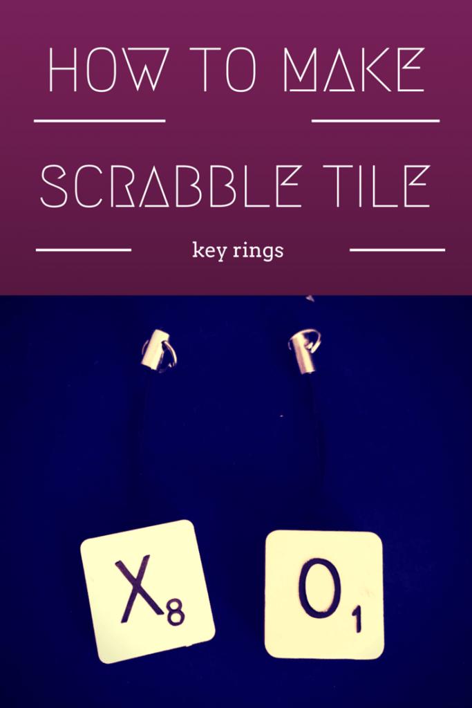 how to make Scrabble tile key rings